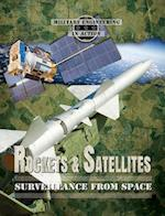 Rockets & Satellites (Military Engineering in Action)