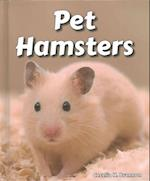 Pet Hamsters (All about Pets Hardcover)