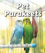 Pet Parakeets (All about Pets Hardcover)