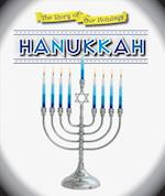 Hanukkah (The Story of Our Holidays)