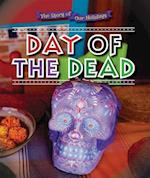 Day of the Dead (The Story of Our Holidays)