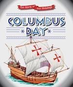 Columbus Day (The Story of Our Holidays)