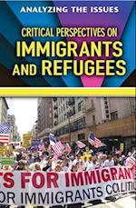 Critical Perspectives on Immigrants and Refugees (Analyzing the Issues)