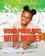 Word Problems with Money (Value of Money)