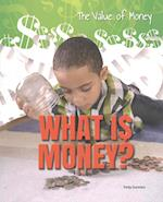 What Is Money? (Value of Money)