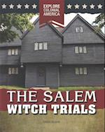 The Salem Witch Trials (Explore Colonial America)