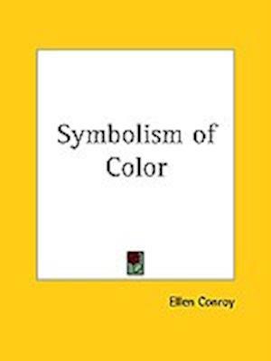 Symbolism of Color af Ellen Conroy