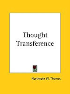 Thought Transference af Northcote W. Thomas