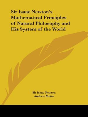 Sir Isaac Newton's Mathematical Principles of Natural Philosophy and His System of the World af Sir Isaac Newton, Isaac Newton