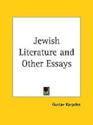 Jewish Literature and Other Essays af Gustav Karpeles