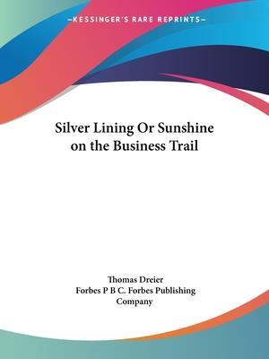 Silver Lining or Sunshine on the Business Trail af Thomas Dreier