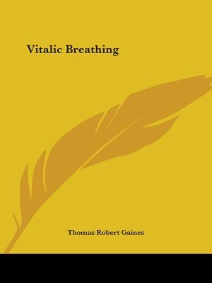 Vitalic Breathing af Thomas Robert Gaines