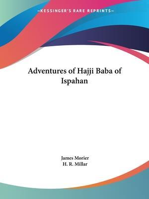 Adventures of Hajji Baba of Ispahan af James Morier