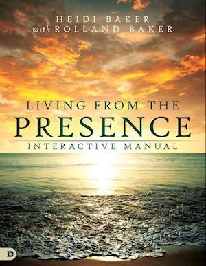 Bog, paperback Living from the Presence Interactive Manual af Heidi Baker