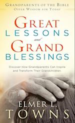 Great Lessons and Grand Blessings