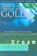 Dream Language af Michal Ann Goll, James W. Goll