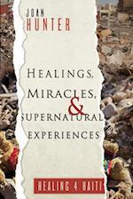 Healings, Miracles, and Supernatural Experiences af Joan Hunter