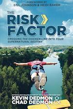 The Risk Factor af Bill Johnson, Heidi Baker, Kevin Dedmon
