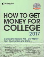 Peterson's How to Get Money for College 2017 (How to Get Money for College)