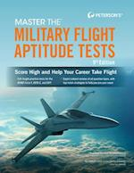 Master the Military Flight Aptitude Tests (MASTER THE MILITARY FLIGHT APTITUDE TESTS)