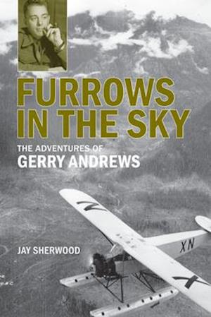 Furrows in the Sky af Jay Sherwood