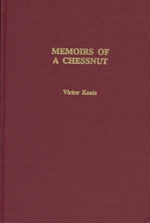 Bog, paperback Memoirs of a Chessnut af Victor Keats