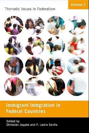 Immigration Integration in Federal Countries af Christian Joppke