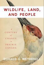 Wildlife, Land, and People (CARLETON LIBRARY)
