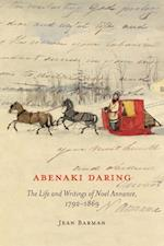 Abenaki Daring (MCGILL-QUEEN'S NATIVE AND NORTHERN SERIES)