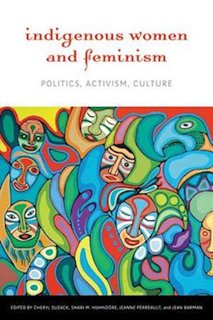 Indigenous Women and Feminism af Cheryl Suzack