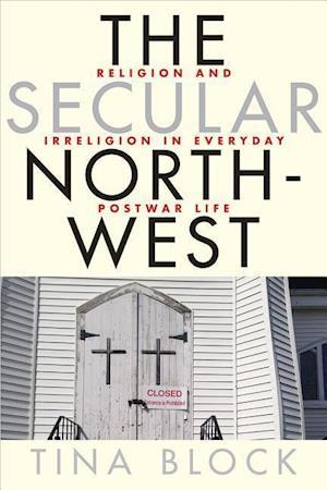 Bog, paperback The Secular Northwest af Tina Block