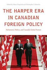 The Harper ERA in Canadian Foreign Policy