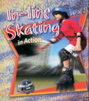 In-Line Skating in Action af John Crossingham