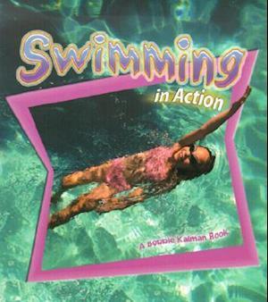 Swimming in Action af John Crossingham