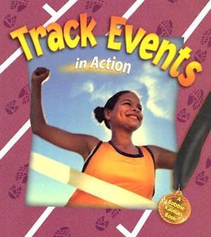 Bog, paperback Track Events in Action af John Crossingham