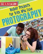Maker Projects for Kids Who Love Photography (Be a Maker)