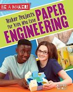 Maker Projects for Kids Who Love Paper Engineering (Be a Maker)