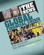 Global Financial Crisis (Behind the News)