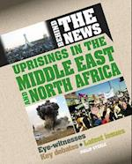 Uprisings in the Middle East and North Africa (Behind the News)
