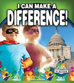 I Can Make a Difference! (Citizenship in Action)