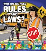 Why Do We Need Rules and Laws? (Citizenship in Action)