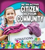 Be an Active Citizen in Your Community (Citizenship in Action)