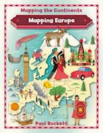 Mapping Europe (Mapping the Continents)