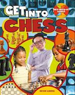 Get Into Chess (Get Into It Guides)