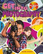 Get into Photography (Get Into It Guides)