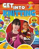 Get into Knitting (Get Into It Guides)