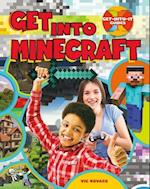 Get into Minecraft (Get Into It Guides)