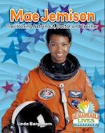 Mae Jemison (Remarkable Lives Revealed)