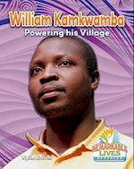 William Kamkwamba (Remarkable Lives Revealed)
