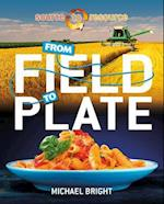 From Field to Plate (Source to Resource)